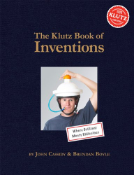 editors of Klutz: The Klutz Book of Inventions