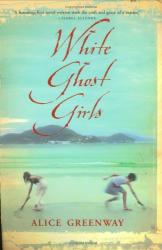 Alice Greenway: White Ghost Girls