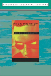 Nick Hornby: High Fidelity: A Novel