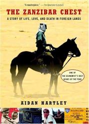 Aidan Hartley: The Zanzibar Chest