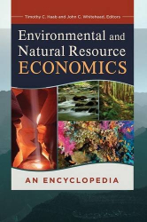 : Environmental and Natural Resource Economics: An Encyclopedia