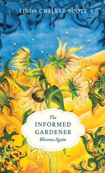 Linda Chalker-Scott: The Informed Gardener Blooms Again