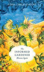 Linda Chalker-Scott: The Informed Gardener Blooms Again