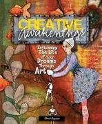 Sheri Gaynor: Creative Awakenings