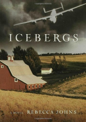 Rebecca Johns: Icebergs: A Novel