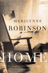 Marilynne Robinson: Home: A Novel