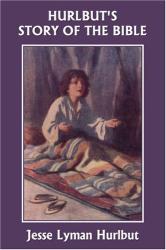 Jesse Lyman Hurlbut: Hurlbut's Story of the Bible