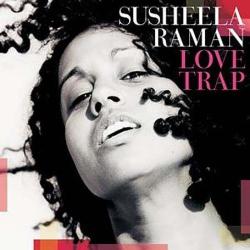 Susheela Raman: Love Trap