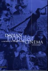 K. Moti Gokulsing: Indian Popular Cinema: A Narrative of Cultural Change