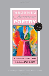 Robert Pinsky: Best of the Best American Poetry: 25th Anniversary Edition (The Best of the Best)