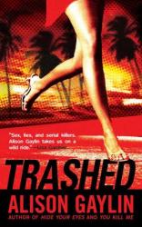 Alison Gaylin: Trashed