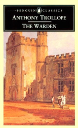 Anthony Trollope: The Warden (Penguin Classics)