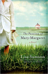 Lisa Samson: The Passion of Mary-Margaret