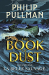 Philip Pullman: La Belle Sauvage: The Book of Dust Vol. One