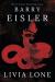 Barry Eisler: Livia Lone