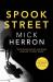 Mick Herron: Spook Street: Jackson Lamb Thriller 4