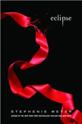 Stephenie Meyer: Eclipse (The Twilight Saga, Book 3)