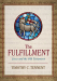 Timothy C. Tennent: The Fulfillment: Jesus and the Old Testament
