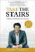 Rory Vaden: Take the Stairs: 7 Steps to Achieving True Success