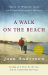 Joan Anderson: A Walk on the Beach: Tales of Wisdom From an Unconventional Woman