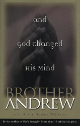 Brother Andrew & Susan Devore Williams: And God Changed His Mind