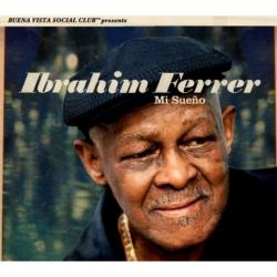 Ibrahim Ferrer: Mi Sueño