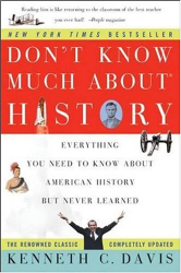 : Don't Know Much About History: Everything You Need to Know About American History but Never Learned