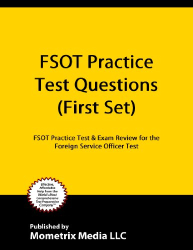 : FSOT Practice Questions (First Set): FSOT Practice Test & Exam Review for the Foreign Service Officer Test
