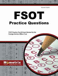 FSOT Exam Secrets Test Prep Team: FSOT Practice Questions: FSOT Practice Tests & Exam Review for the Foreign Service Officer Test (Mometrix Test Preparation)