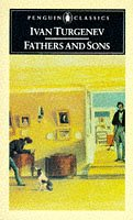 Ivan  Turgenev: Fathers and Sons (Penguin Classics)