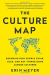 Erin Meyer: Culture Map: Breaking Through the Invisible Boundaries of Global Business