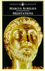 Emperor of Rome Marcus Aurelius: Meditations (Penguin Classics)