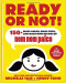 Michelle Tam: Ready or Not!: 150+ Make-Ahead, Make-Over, and Make-Now Recipes by Nom Nom Paleo