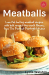 : Meatballs: Low-fat turkey meatball recipes with bold around-the-world flavors, from The Perfect Pantry® kitchen