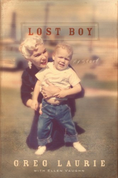 Greg Laurie: Lost Boy: My Story