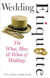 Pat Derraugh: Wedding Etiquette