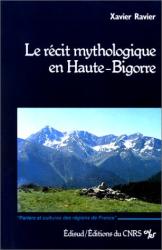 X. Ravier: Récit mythologique en Haute-Bigorre