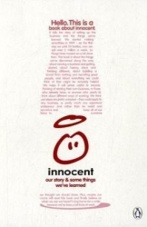 Innocent: A Book About Innocent: Our Story and Some Things We've Learned