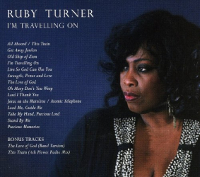 Ruby Turner - I'M TRAVELLING ON
