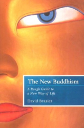 David Brazier: The New Buddhism