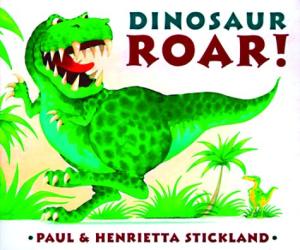 Henrietta Stickland: Dinosaur Roar! Board Book