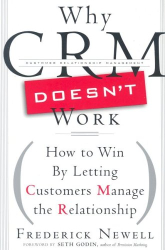 Frederick Newell: Why CRM Doesn't Work