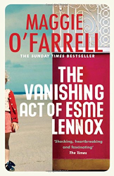 Maggie O'Farrell: The Vanishing Act of Esme Lennox
