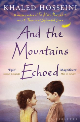 Khaled Hosseini: And the Mountains Echoed