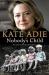 Kate Adie: Nobody's Child