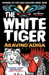Aravind Adiga: The White Tiger