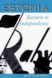 Rein Taagepera: Estonia: Return to Independence