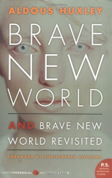 Aldous Huxley, Christopher Hitchens (Forward): Brave New World and Brave New World Revisited