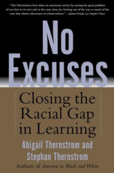 Abigail Thernstrom, Stephan Thernstrom: No Excuses: Closing the Racial Gap in Learning