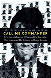 Jeff Testerman <br/>& Daniel Freed: <br/>Call Me Commander